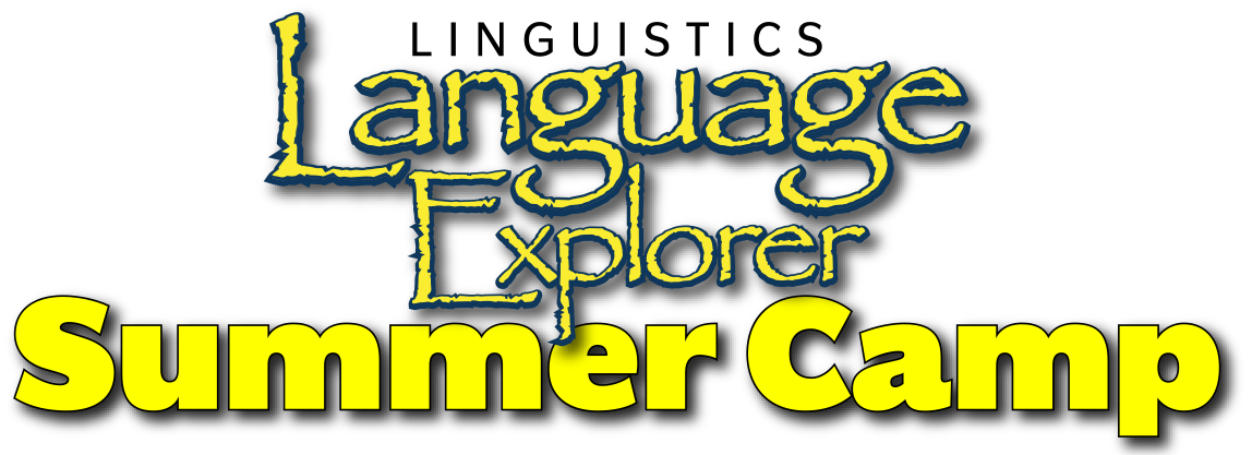 Linguistics Language Explorer Summer Camp